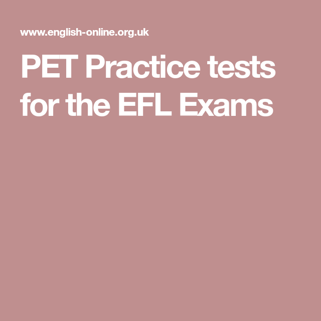 PET Practice tests for the EFL Exams | PET | Pets, English online