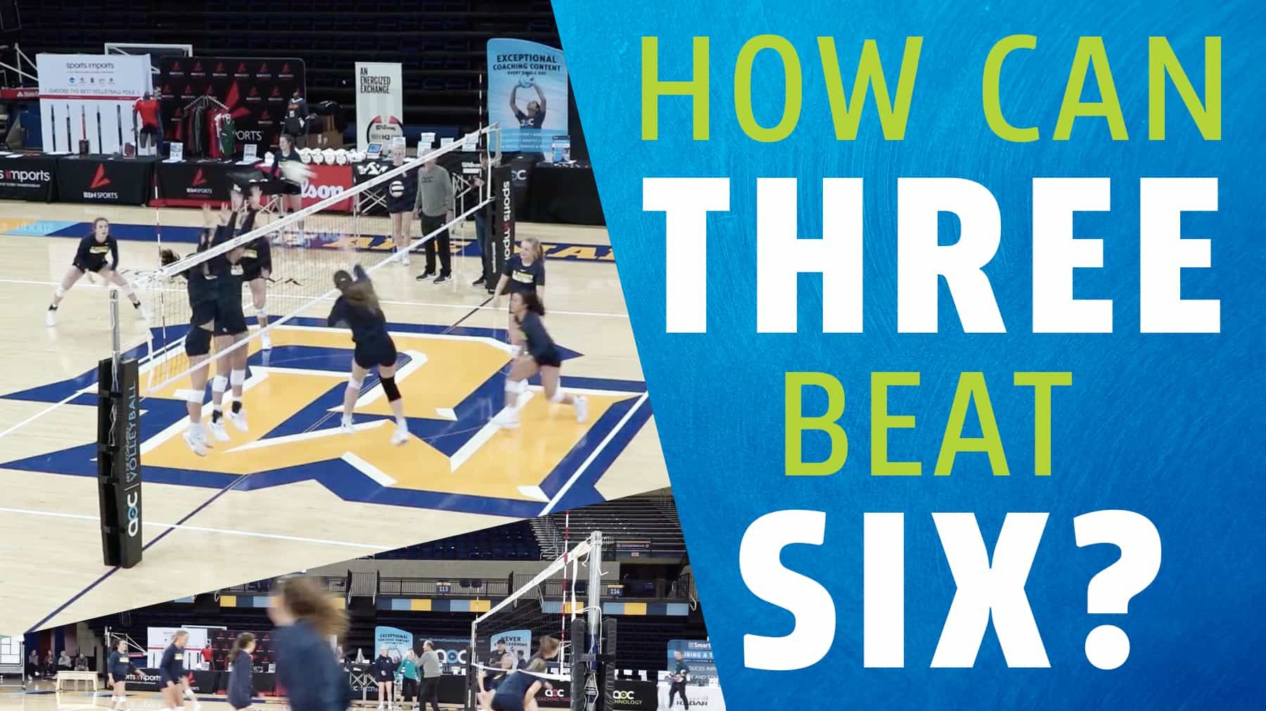 How Can Three Beat Six Coaching Volleyball Volleyball Training Volleyball Skills