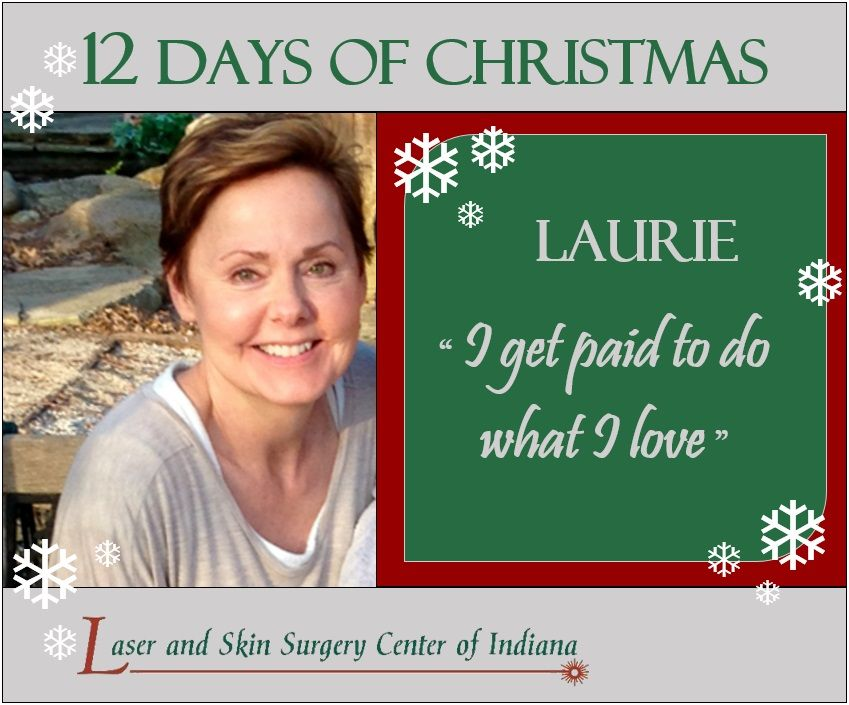 celebrate the 12 days of christmas laurie is one of our experienced aestheticians with lassi skin the intense pulsed light ipl treatment is her favorite