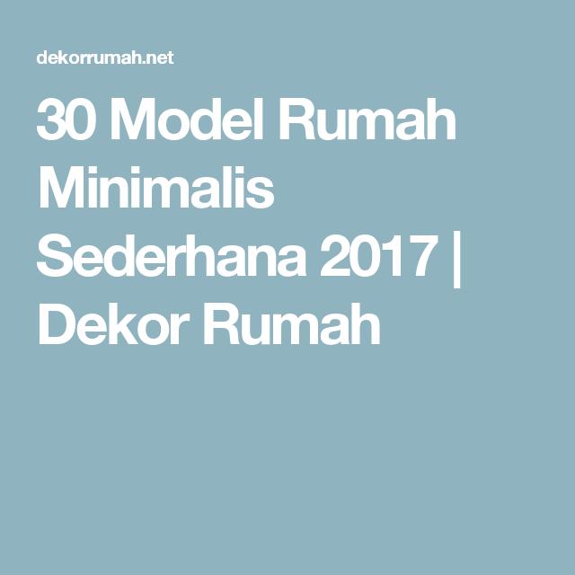 Ebook Desain Rumah Minimalis Gratis 30 model rumah minimalis sederhana 2017 dekor rumah