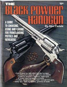 Black Powder Is The Real Power Hand Guns Black Powder Guns Western Guns