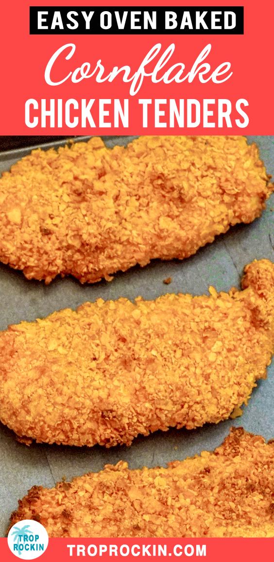 Easy Oven Fried Chicken Tenders In 2020 Chicken Tender Recipes Oven Fried Chicken Tenders Cornflake Chicken