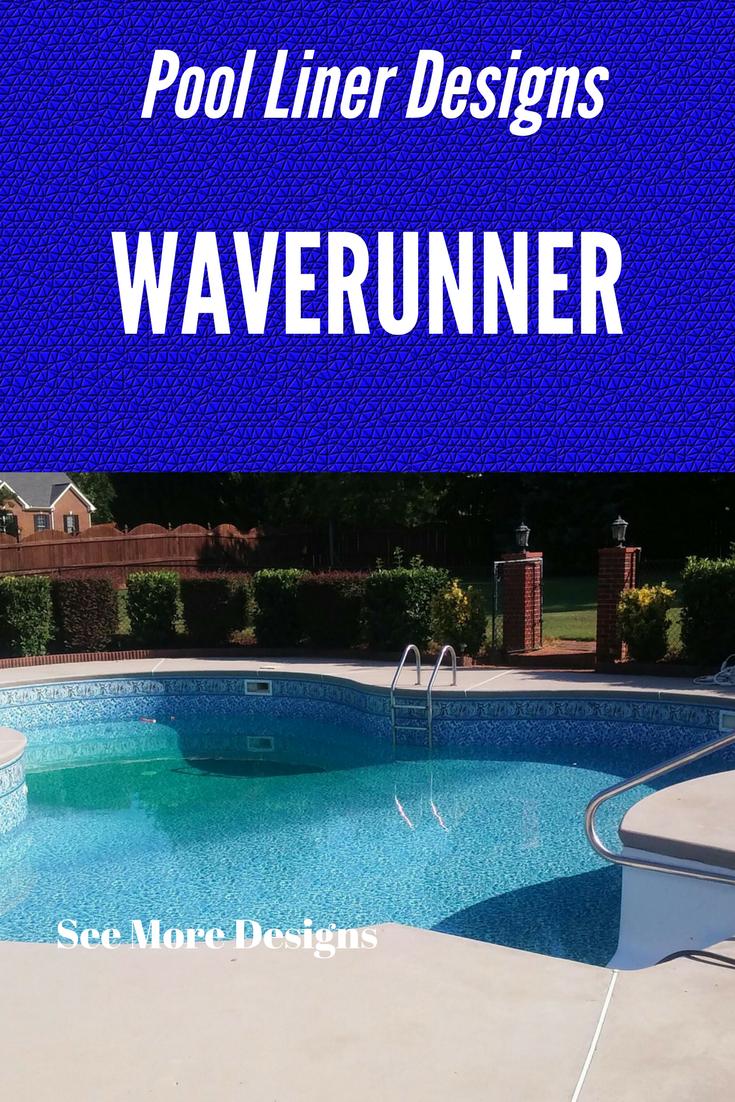 Inground Vinyl Swimming Pool Color Design Of Waverunner Swimming Pool Liners Swimming Pool Lights Swimming Pools Inground