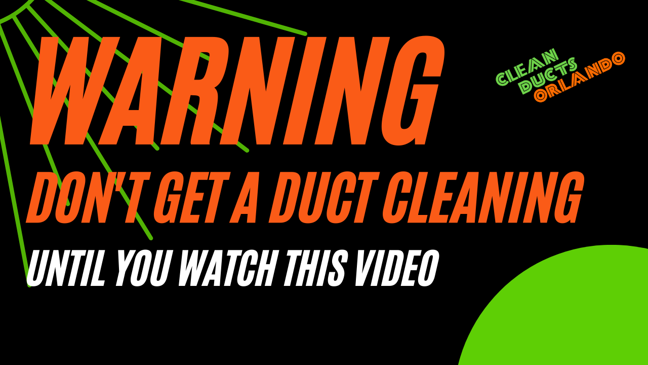Air Duct Cleaning 🏽👉🏾 Duct Cleaning Orlando, Fl Orange