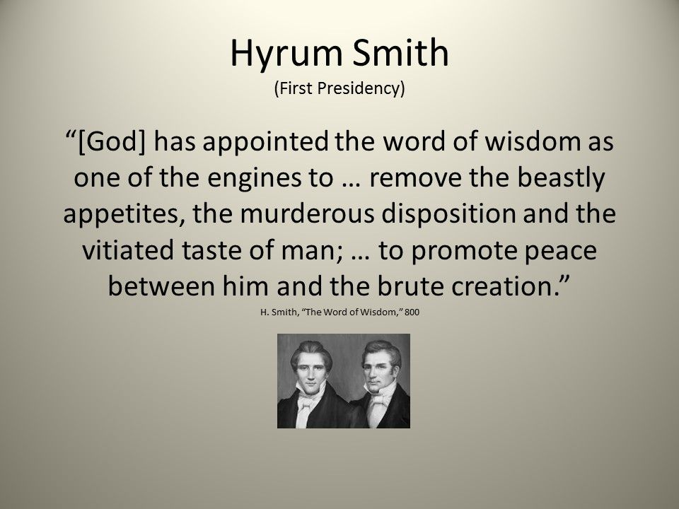 Hyrum teaches that the Word of Wisdom is about man s