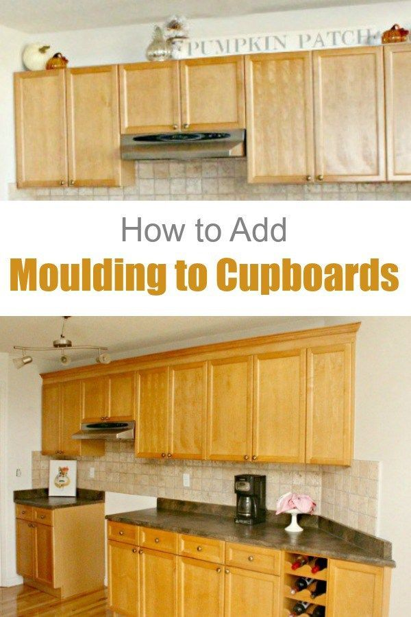 Adding Kitchen Cabinet Moulding to Existing Cupboards ...