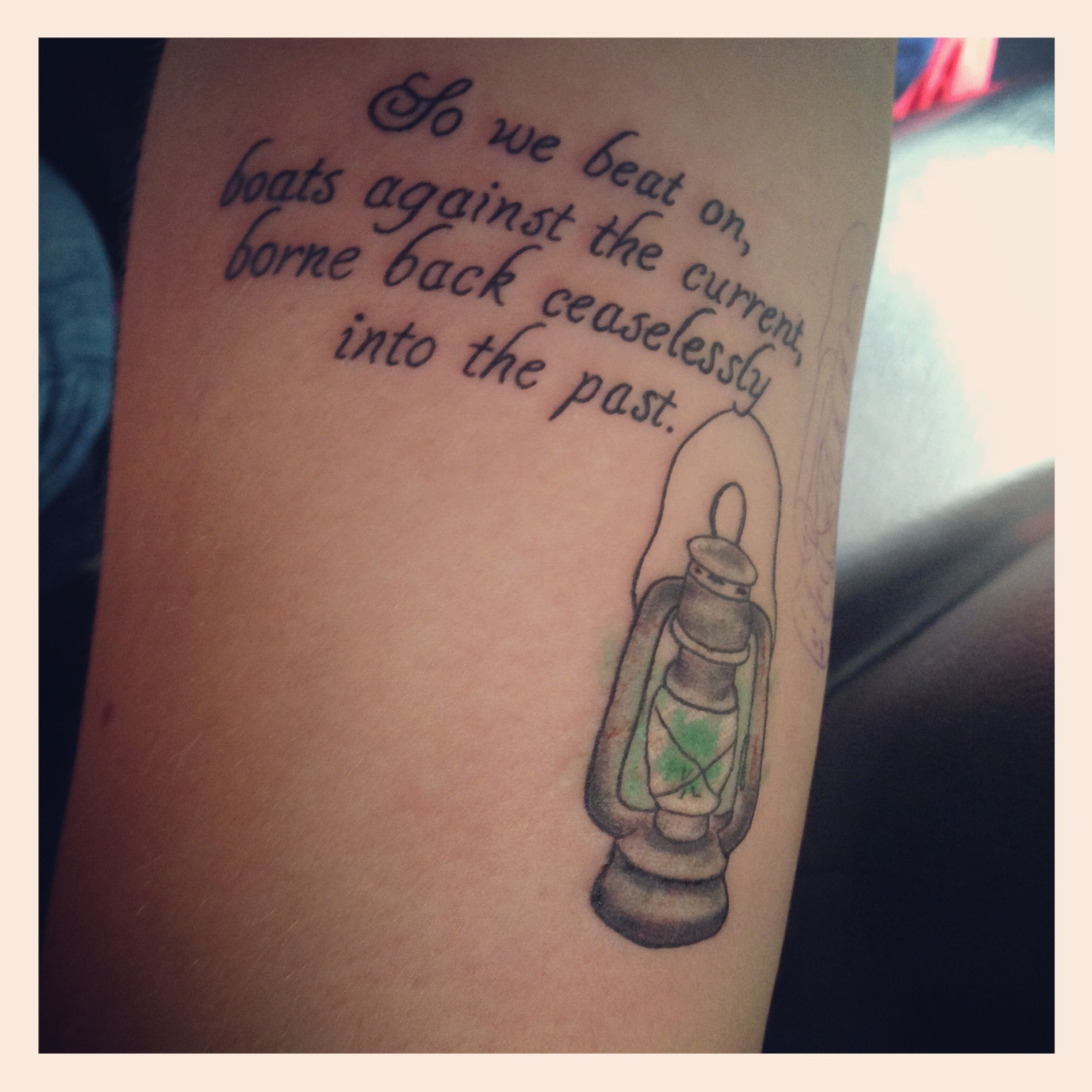 Green Light In The Great Gatsby Quotes: My Most Recent Tattoo. It Is The Last Line From The Great