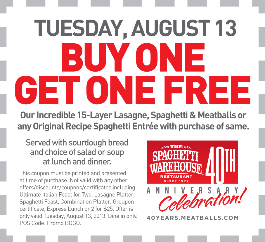 spaghetti warehouse coupon spaghetti warehouse promo code from the coupons app second spaghetti or lasagna meal free tuesday at spaghetti warehouse