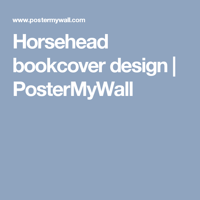 Horsehead bookcover design | PosterMyWall