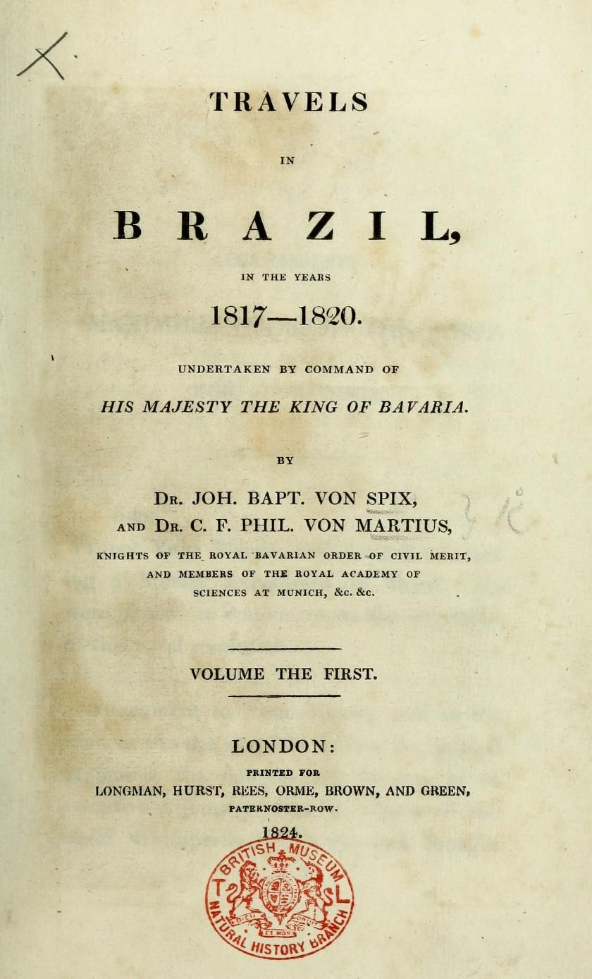 Travels in Brazil, in the years 1817-1820, :und...