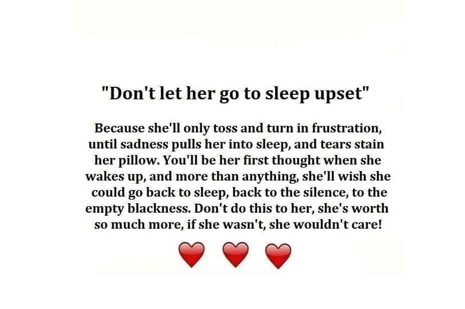 Don T Let Her Go To Sleep Upset Dont Let Her Go Love Quotes With Images Love Quotes For Her