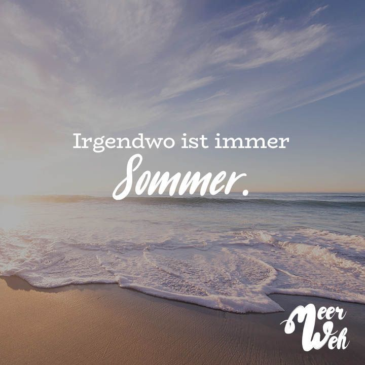 Photo of Irgendwo ist immer Sommer. – VISUAL STATEMENTS®