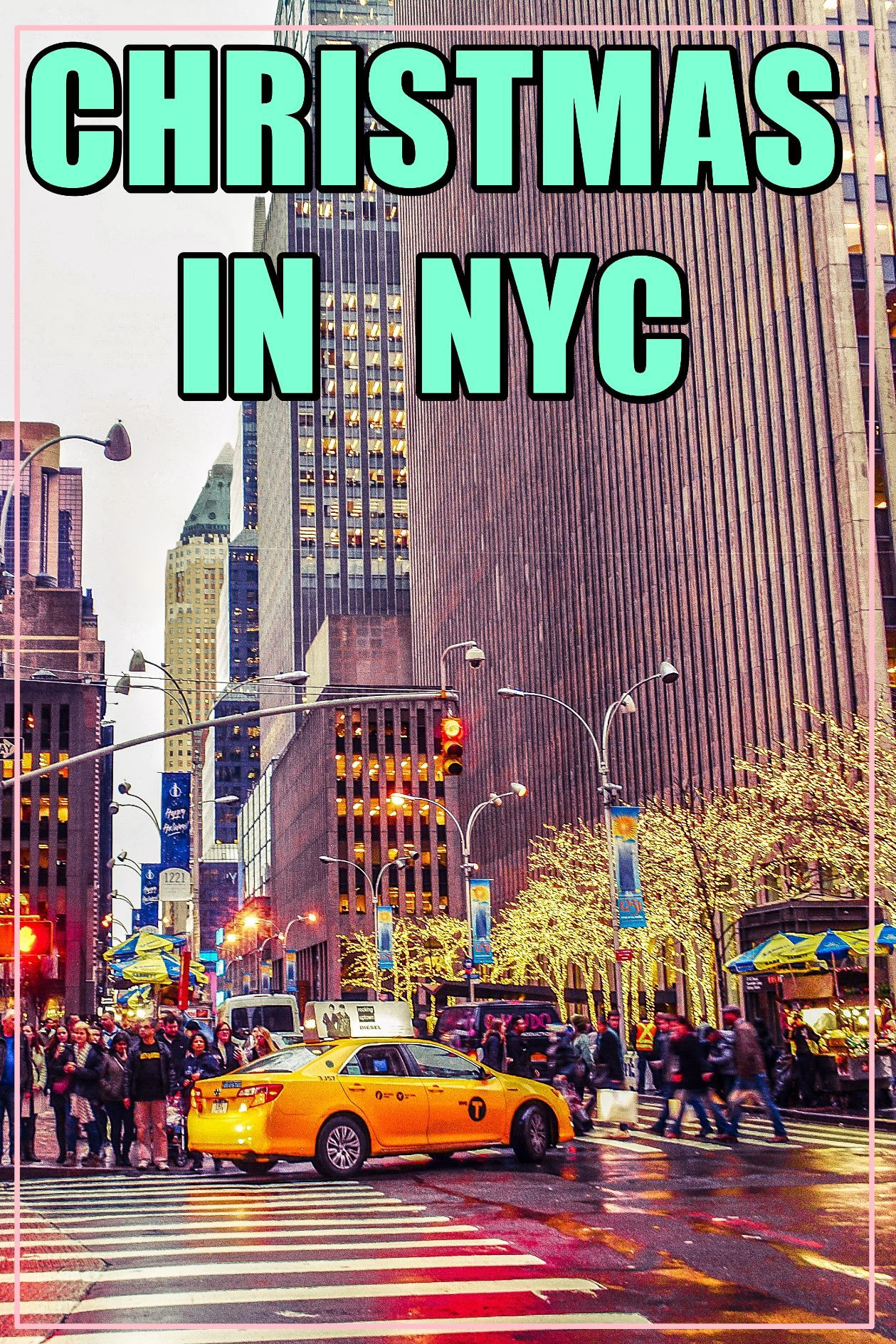 Christmas in New York City To do list US Holidays