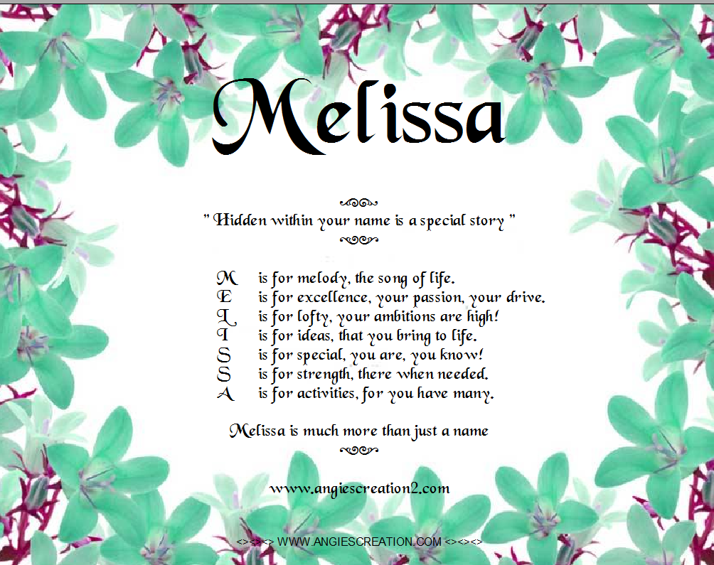 The meaning of the name Melissa for a girl 41