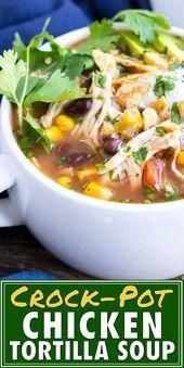 Crock-Pot Chicken Tortilla Soup Recipe  - Evolving Table Recipes - #Chicken #Crockpot #Evolving #Recipe #Recipes #soup #table #tortilla #chickentortillasoup