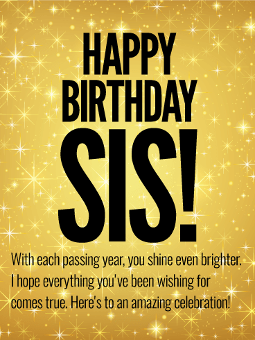 to an amazing celebration happy birthday wishes card for sister she s a star in your eyes and someone you have always admired so on her birthday