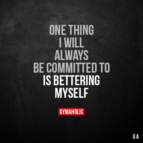 One thing I will always be committed to