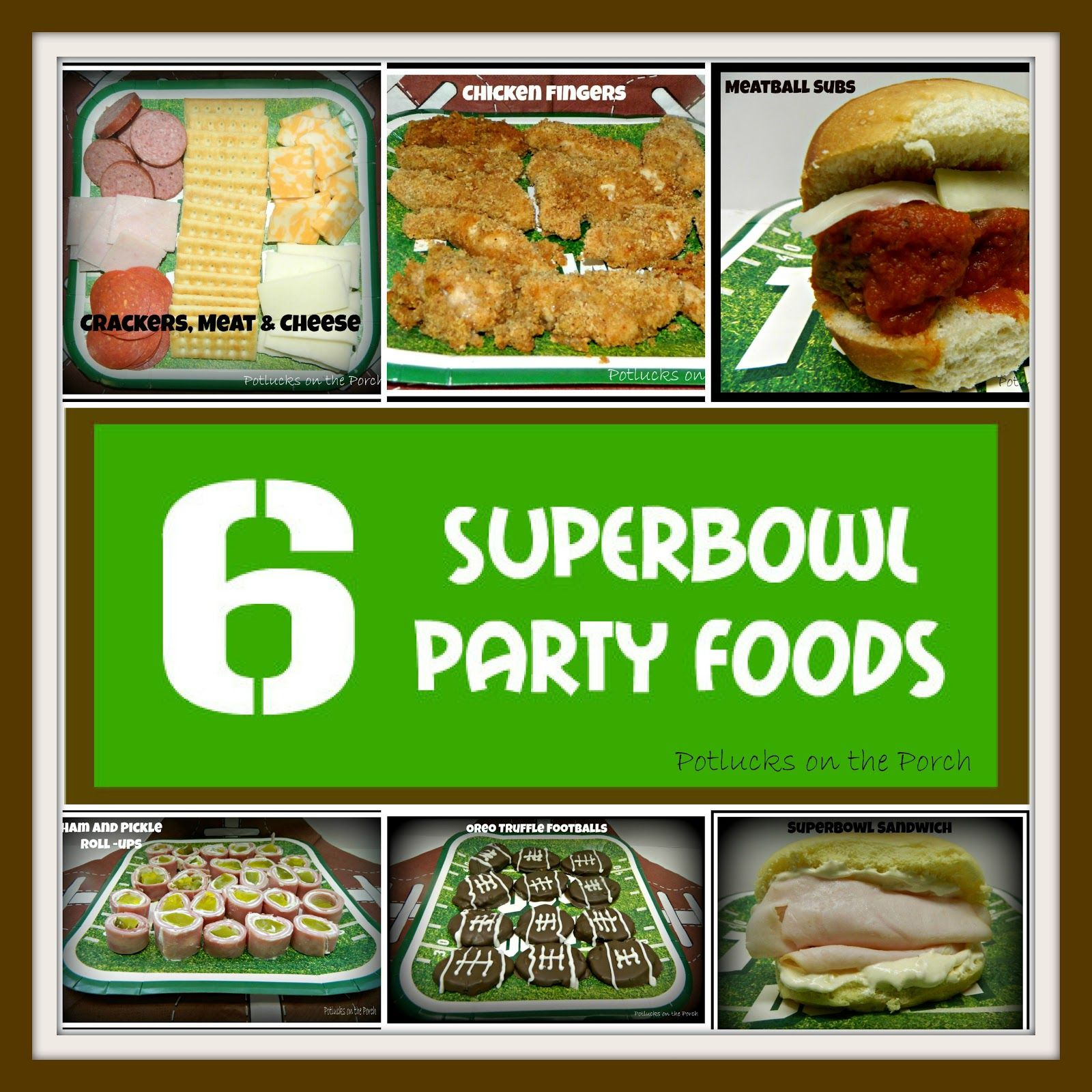 potlucks on the porch: 6 superbowl party foods | potlucks on the