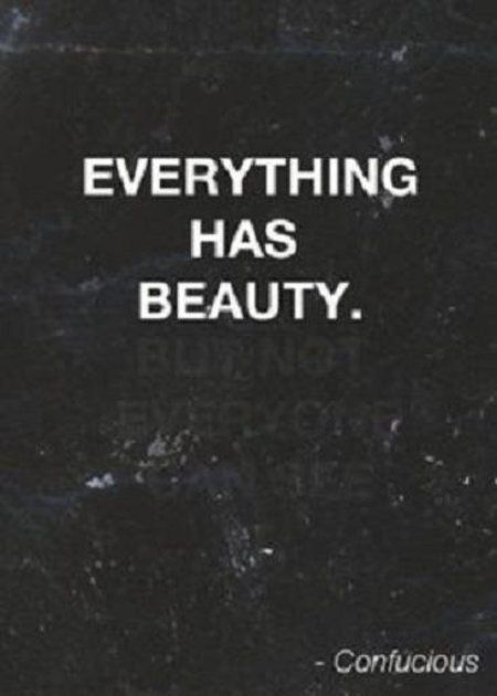 Confucious' Quote #beauty