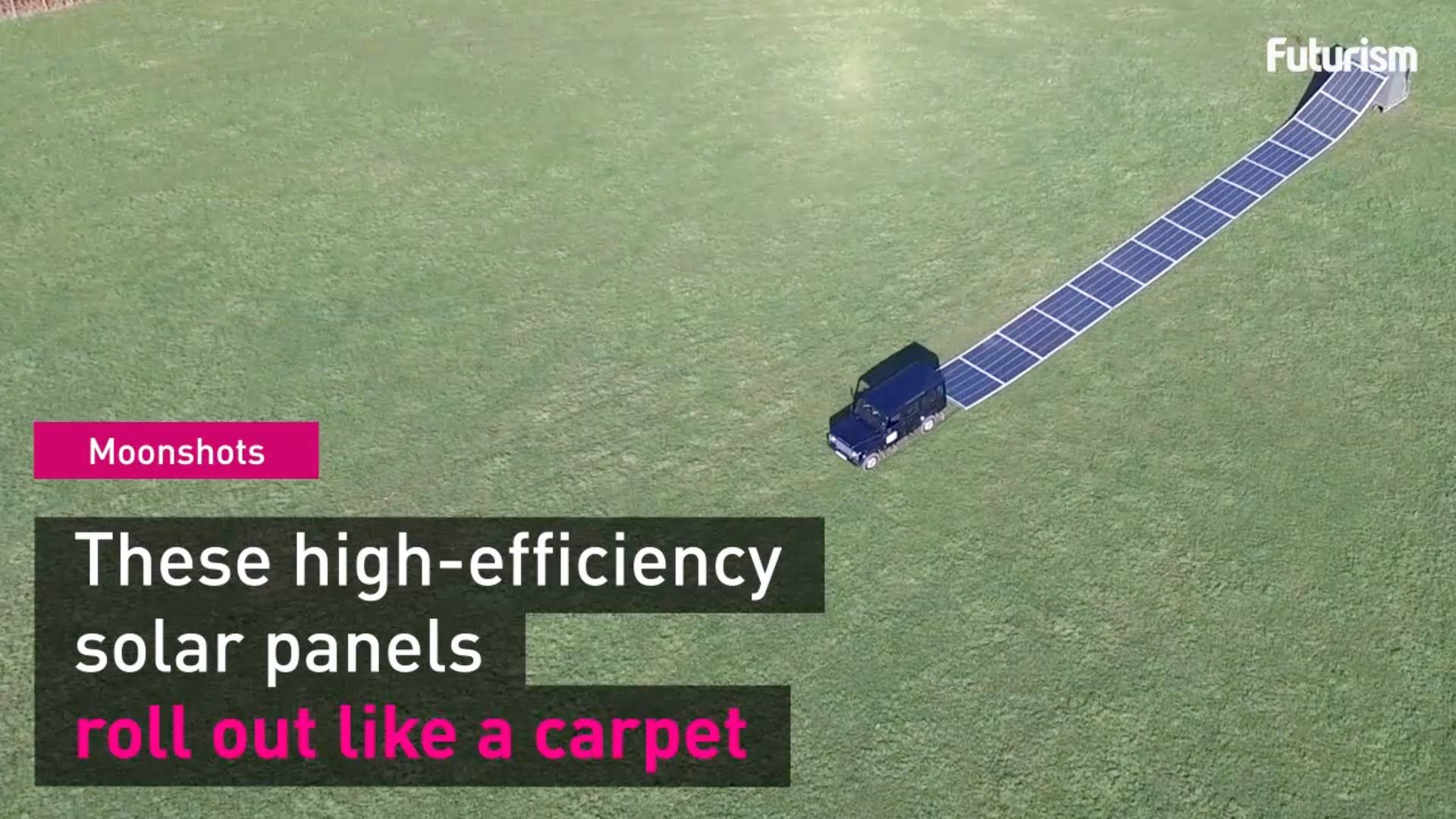 moonshots these solar panels roll out like carpet and can save