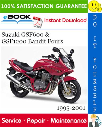 Suzuki Gsf600 Gsf1200 Bandit Fours Motorcycle Service Repair Manual 1995 2001 Download In 2020 Suzuki Repair Manuals Bandit