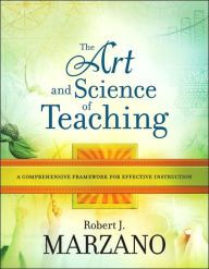 The Art and Science of Teaching: A Comprehensive Framework for Effective Instruction / Edition 1 by Robert J. Marzano Download