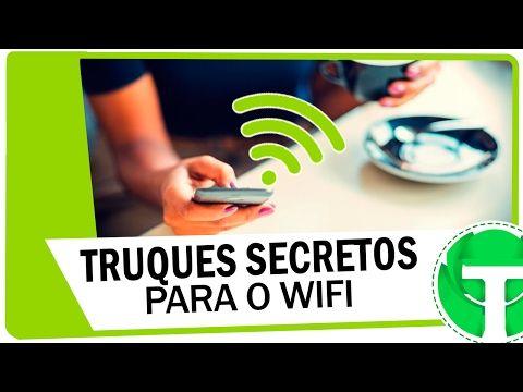 5 Truques Secretos Para Melhorar O Wifi Do Celular Youtube Com