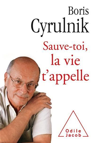 Sauve Toi La Vie T Appelle Boris Cyrulnik Sur Fnac Com Boris Cyrulnik Le Vilain Petit Canard Livre