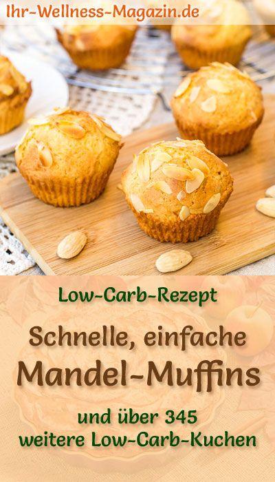 Schnelle, einfache Mandel-Muffins - Low-Carb-Rezept ohne Zucker
