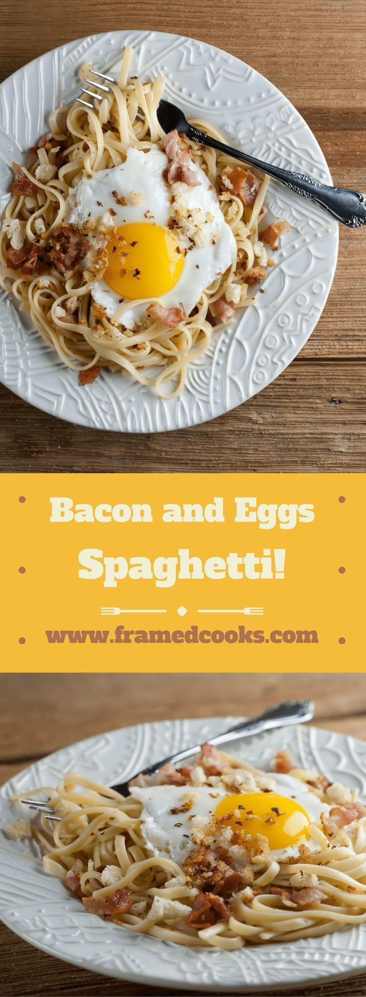 Bacon and Eggs Spaghetti - Framed Cooks Bacon and eggs aren't just for breakfast anymore - not when