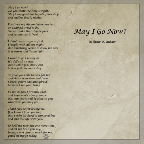 May I Go Now? | Dog art | Dog poems, Pet poems, Pet loss grief