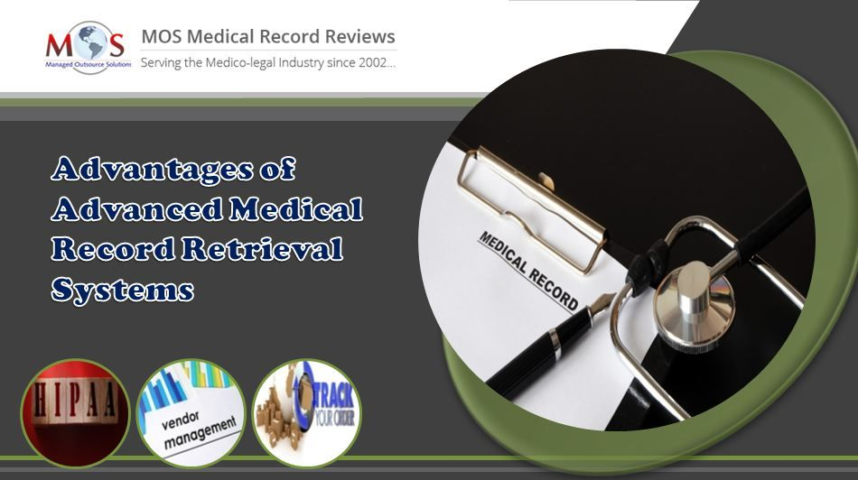 Advantages of Advanced Medical Record Retrieval Systems in