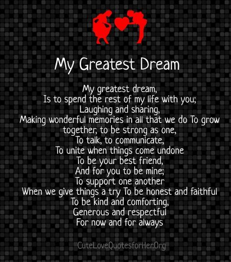 I promise this And it is my greatest dream You are my