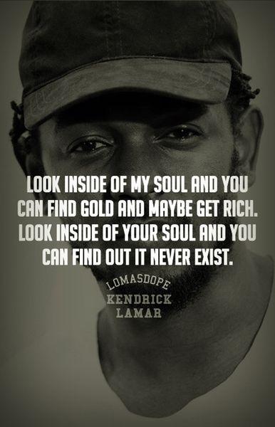 Kendrick Lamar Lyrics Bitchdontkillmyvibe Goodvibes Lquotes Kendrick Lamar Rapper Quotes Post Malone Lyrics