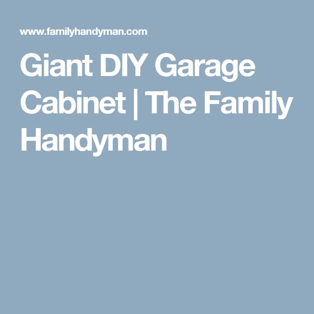 Giant DIY Garage Cabinet | The Family Handyman
