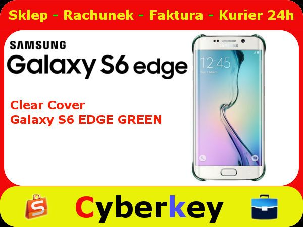 Samsung S6 Edge Clear Cover Green Oryginalny 5458468487 Oficjalne Archiwum Allegro Samsung Galaxy S6 Edge Samsung S6 Samsung Galaxy S6