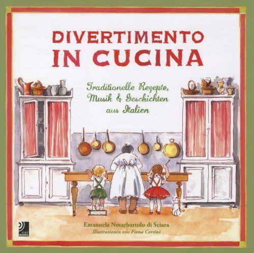Divertimento in Cucina: Traditionelle Rezepte, Musik und Geschichten aus Italien (inkl. 3 Musik-CDs) von Emanuela Notarbartolo di Sciara http://www.amazon.de/dp/3940004936/ref=cm_sw_r_pi_dp_HgxOwb0NM0JKS