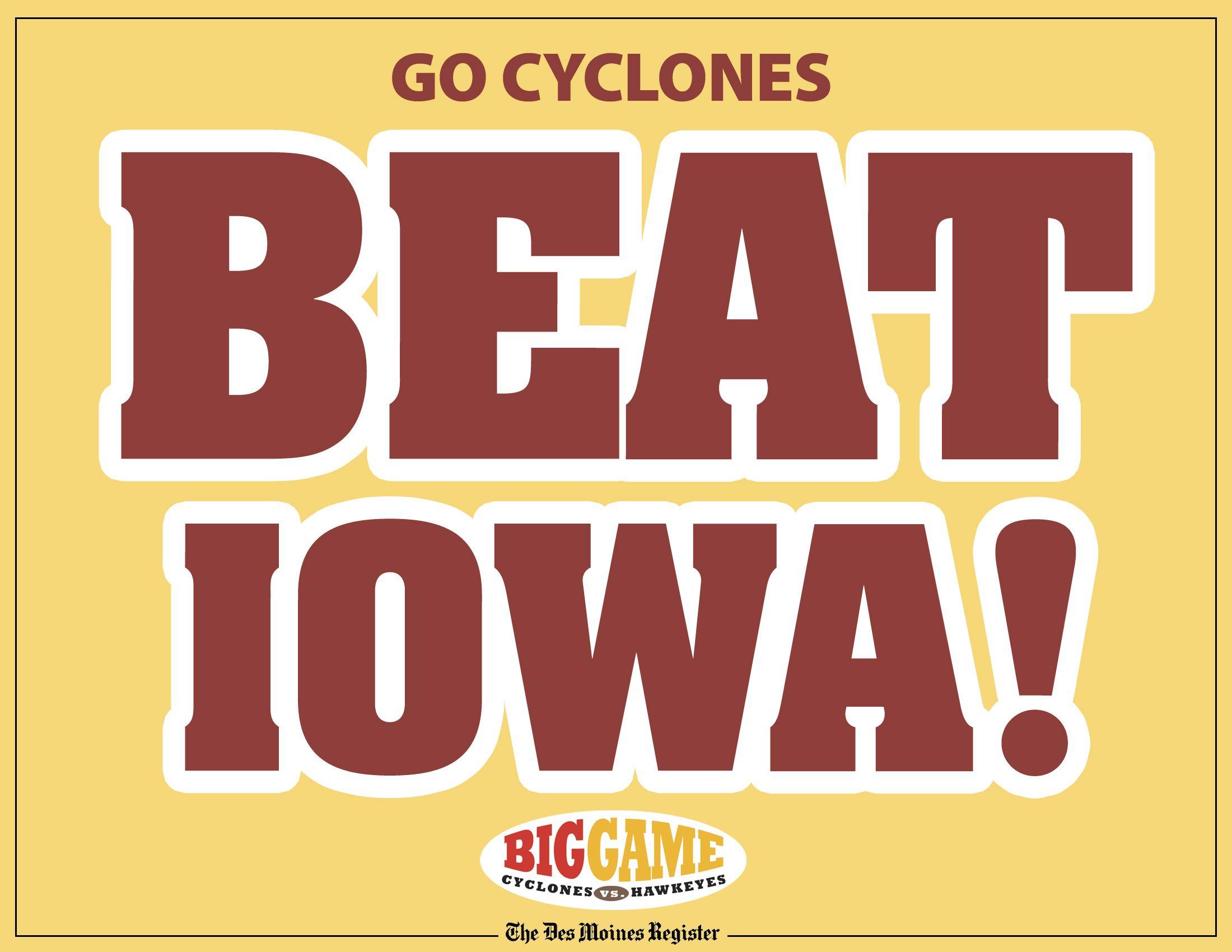 Beat Iowa Iowa State Cyclones With Images Iowa State Cyclones