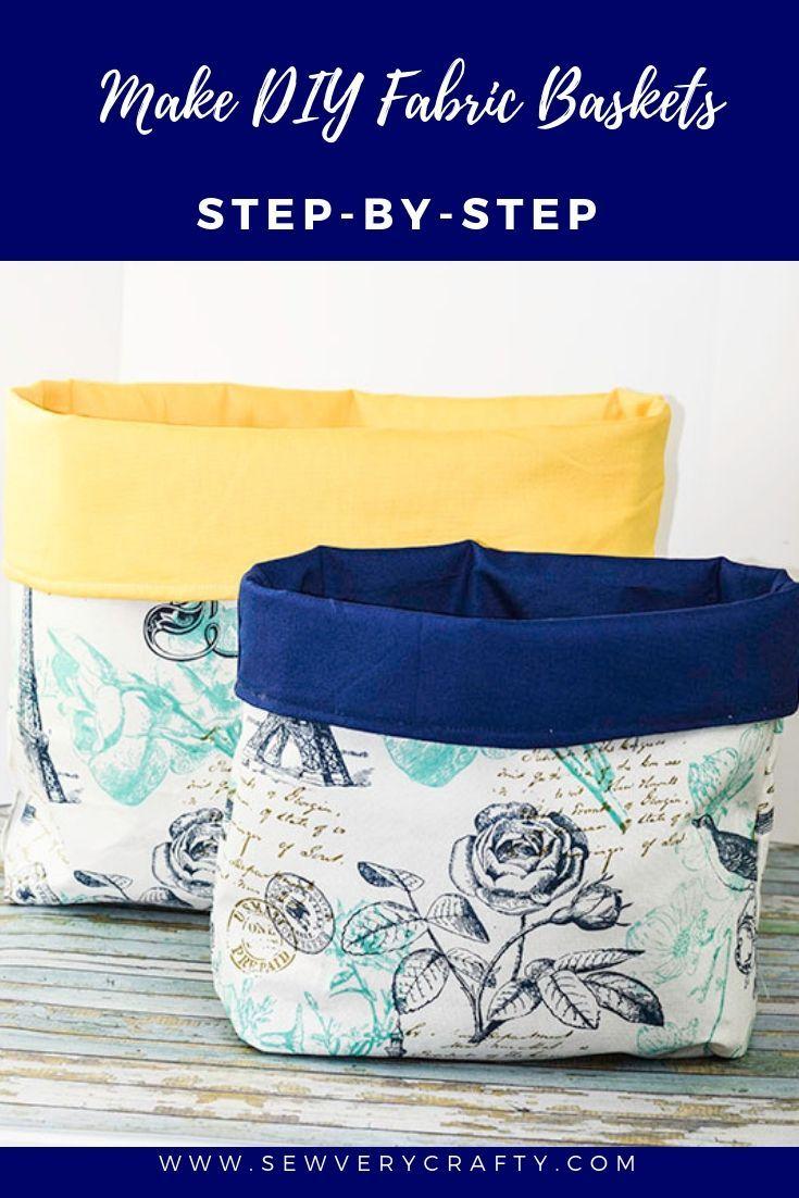 Make DIY Fabric Baskets