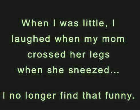 Pin By Andrea Fields On Funny Parents Quotes Funny Mom Humor Getting Older Humor