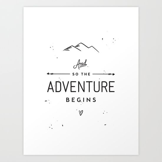 and so the adventure begins art print mugs totes and