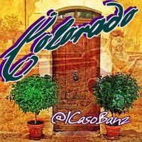 Colorado - Caso Banz by OfficialCaso on SoundCloud