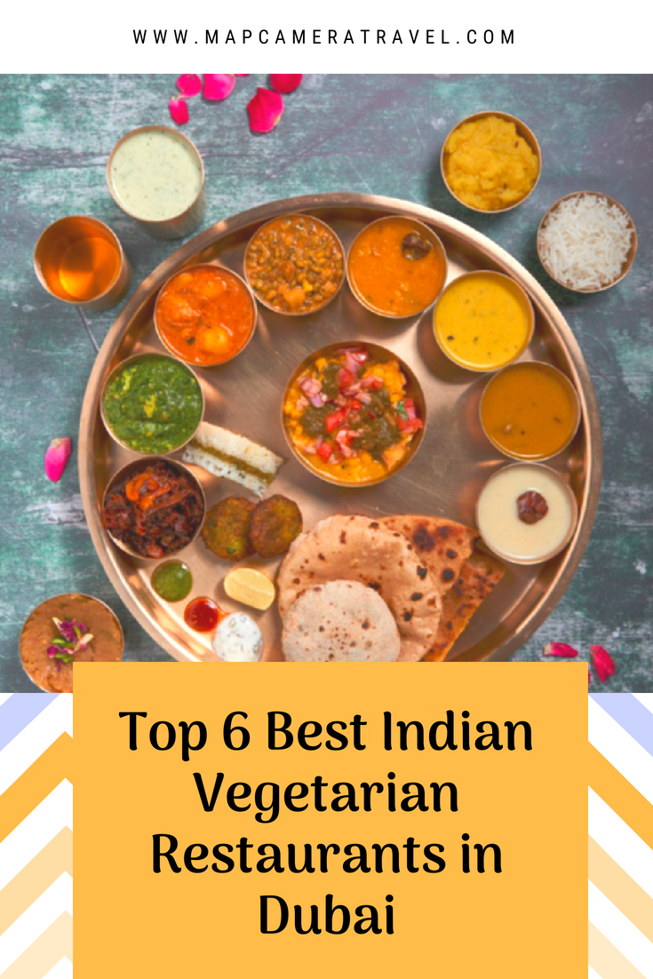 Top 6 Best Indian Vegetarian Restaurants In Dubai Png Food Guide Dubai Food Foodie Travel