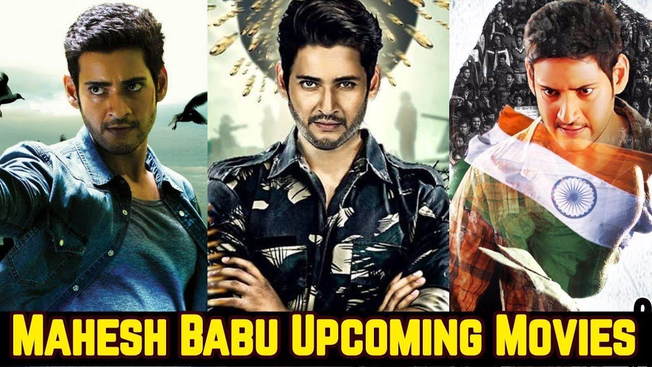 Prince Mahesh Babu Upcoming Movies 2020 And 2021 With Cast Story And Upcoming Movies 2020 Upcoming Movies Mahesh Babu