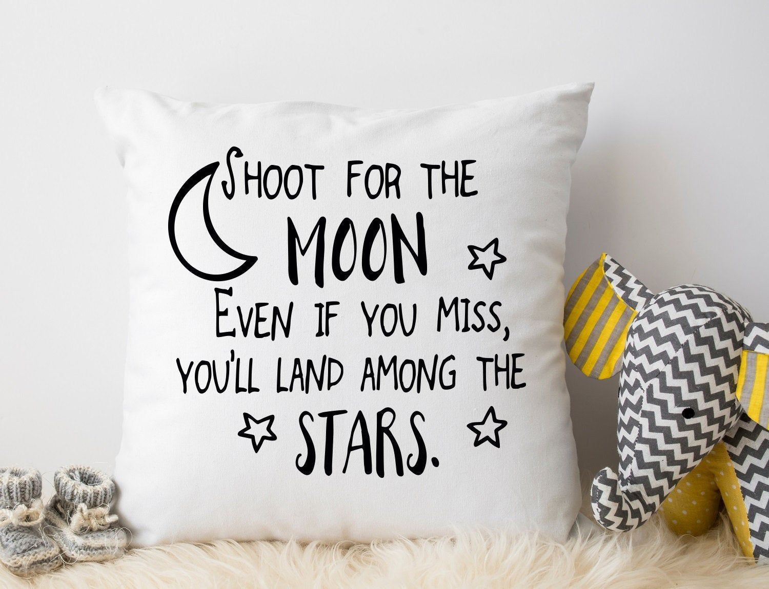 Shoot For The Moon Even If You Miss You Will Land Among
