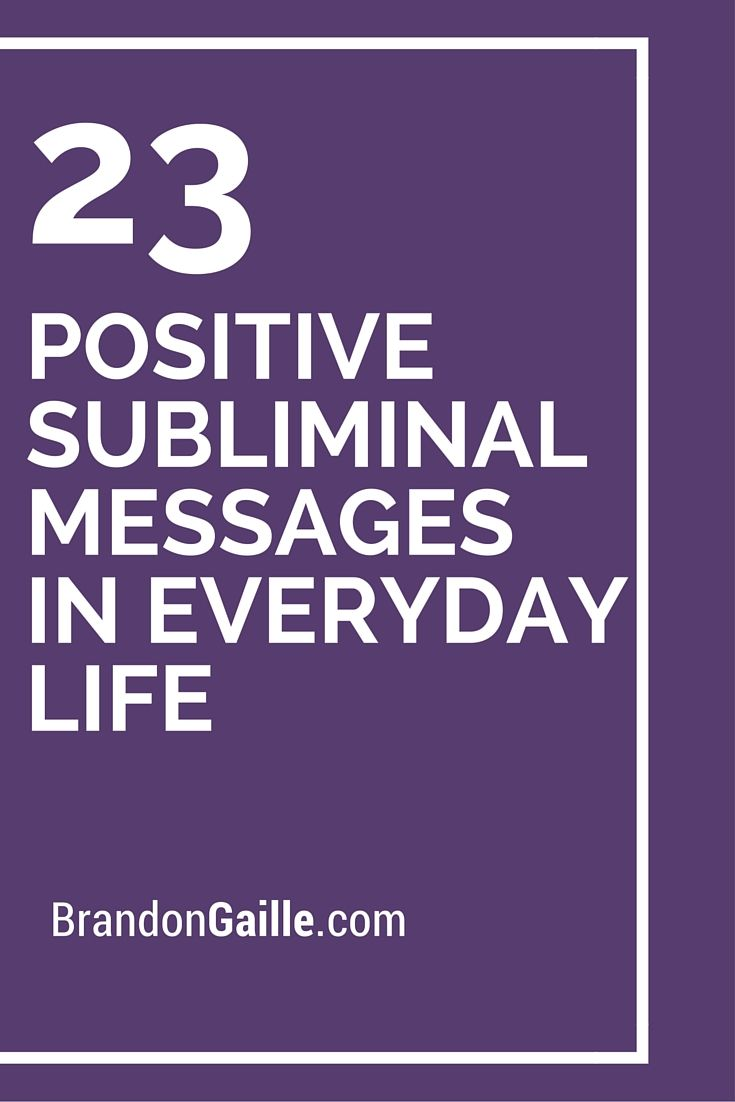 25 Positive Subliminal Messages In Everyday Life Messages Cards