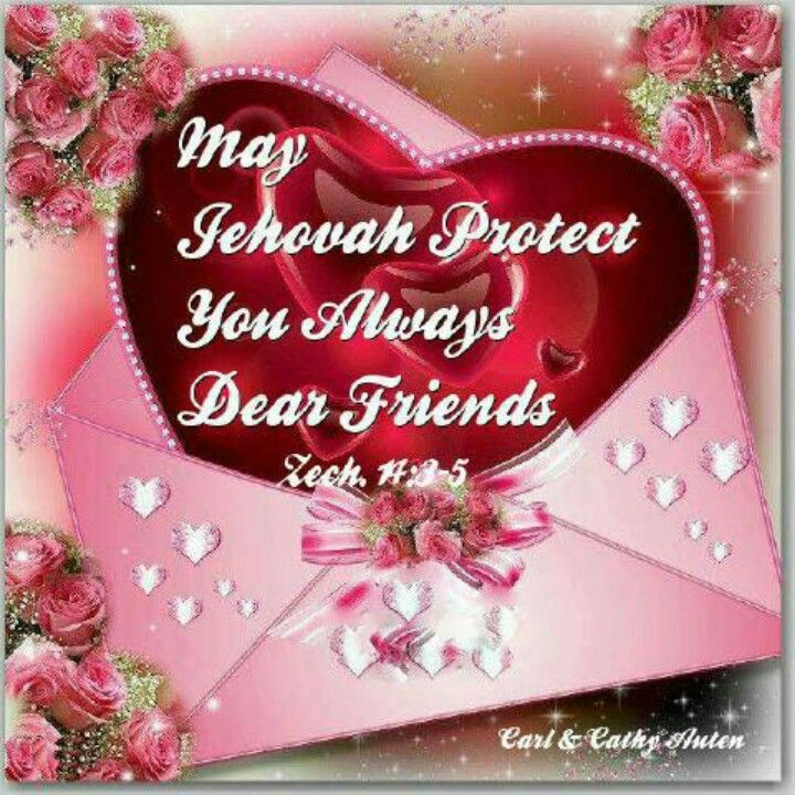 May Jehovah always protect you our dear brothers and friends. ♥♥Much Love♥♥ From my dear sister Annette
