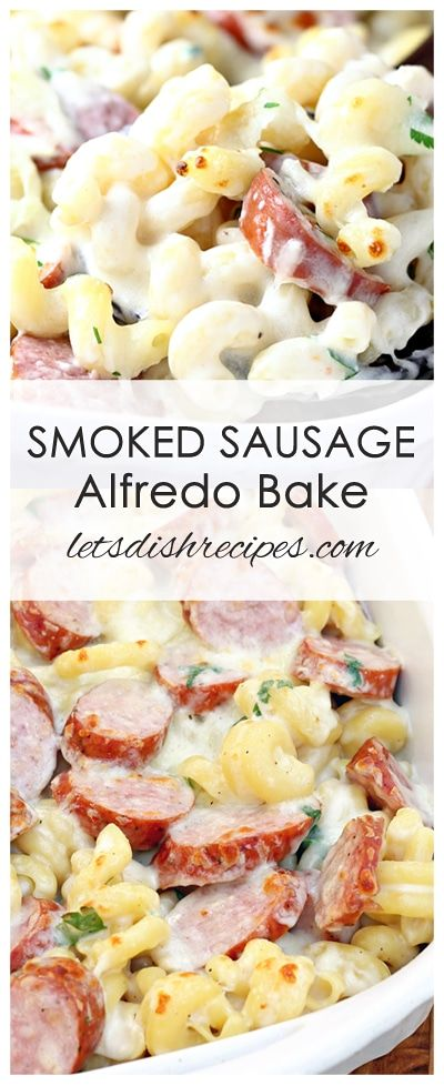 Spicy Smoked Sausage Alfredo Bake Recipe   Pasta and smoked sausage come together with a creamy, cheesy sauce in this quick and easy weeknight dinner. (Summer Bake Recipes) #falldinnerrecipes