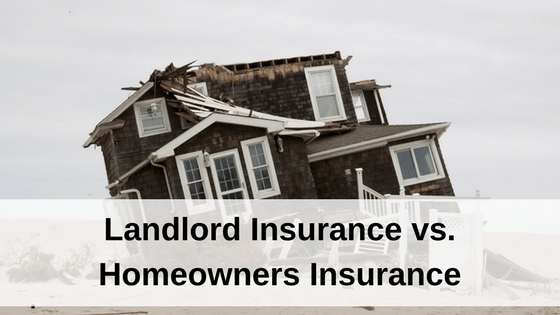 Landlord Insurance Vs Homeowners Insurance Https Www