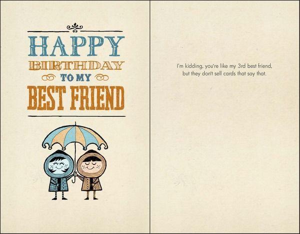 B 004 Happy Birthday To My Best Friend So Funny Pinterest